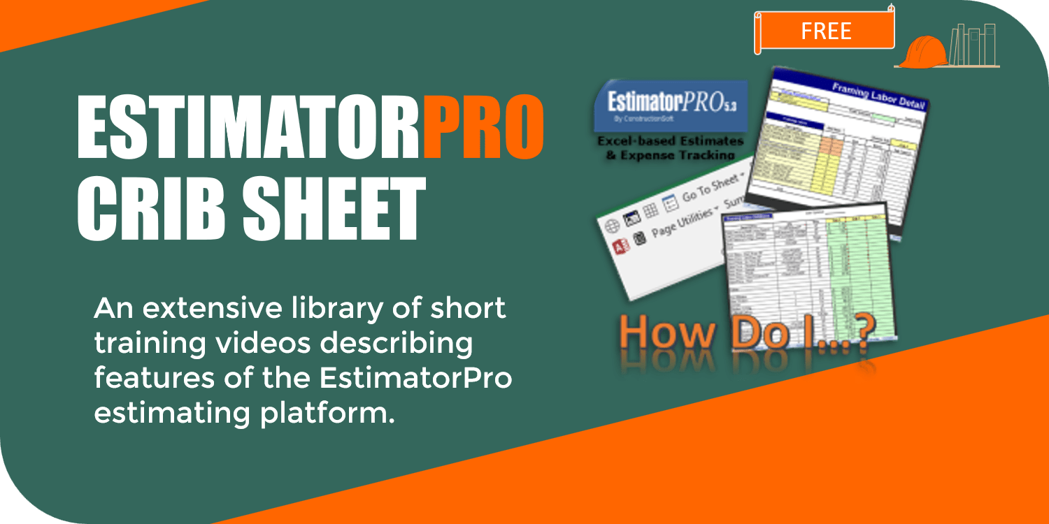 04.2.2. EstimatorPro Crib Sheet – How Do I…?