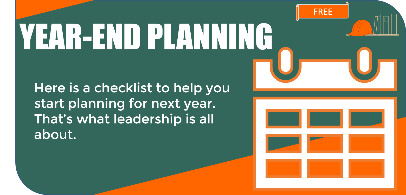 Year-End Planning for Your Construction Company