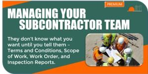 Managing Your Subcontractor Team
